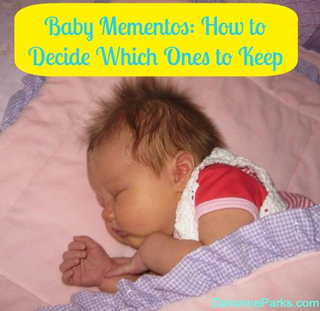 Baby Mementos How to Decide Which Ones to Keep