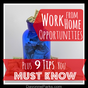 Work from Home Opportunities, plus 9 fantastic tips you must know if you're thinking about becoming a Work-At-Home-Mom!
