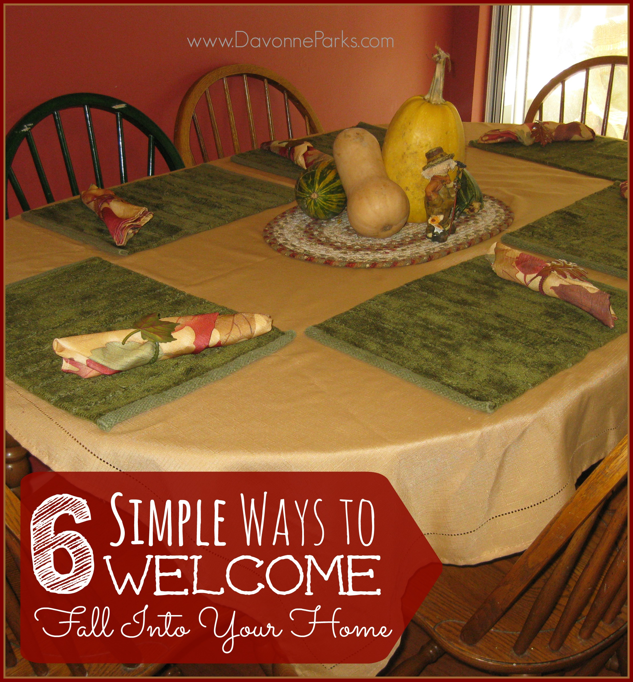 Simplifying Your Home: Six Simple Ways To Invite Fall Into Your Home