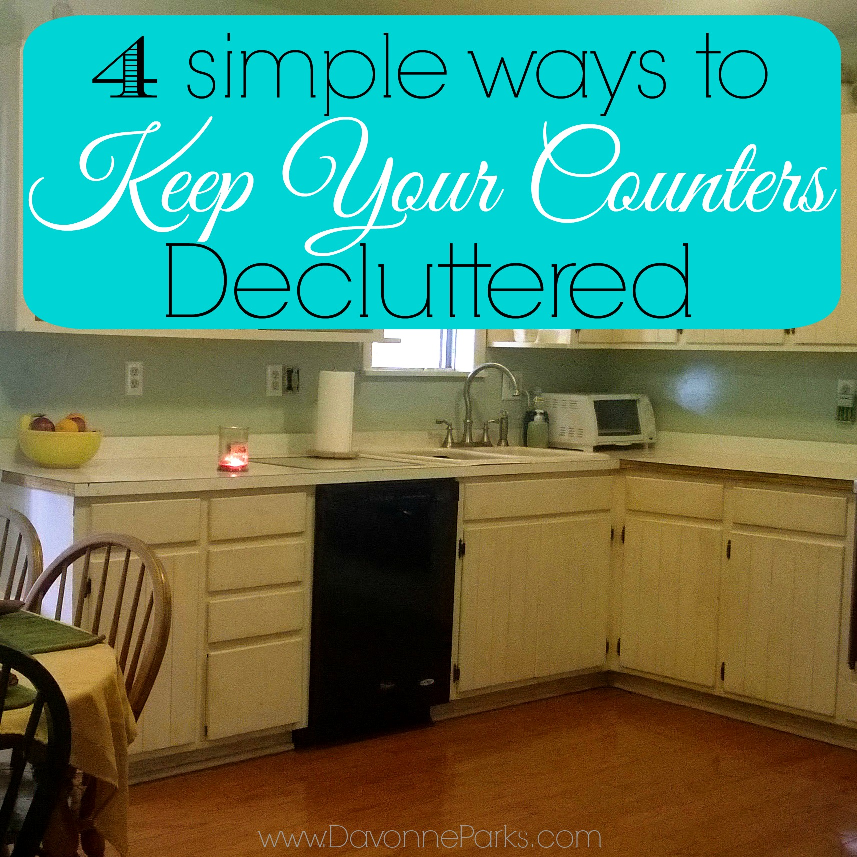 Messy Kitchen Counter: 4 Simple Ways To Keep Your Counters Decluttered