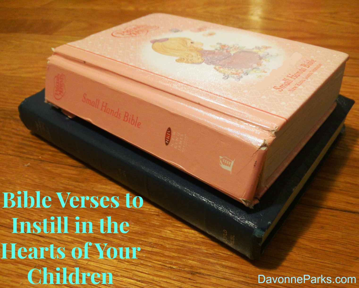 Bible Verses to Instill in the Hearts of Our Children