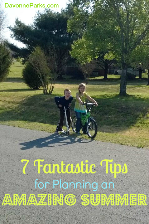 Planning Tips for a Great Summer