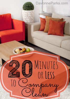 Need to get a clean house fast? Check out these great tips for making your home ready for company in less than 20 minutes!