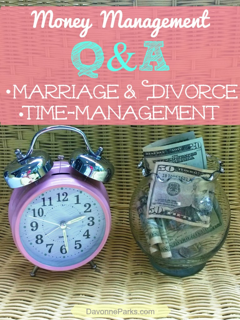 Reader Questions Answered about money management, including marriage, divorce, and time-management. Insightful post with tips and book recommendations!!