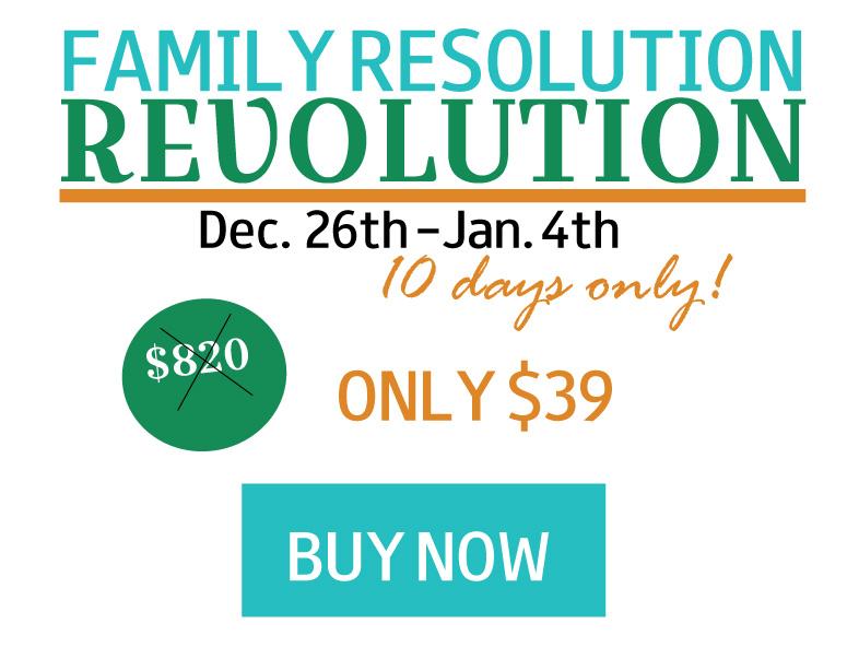 Family Resolution Revolution - Buy Now