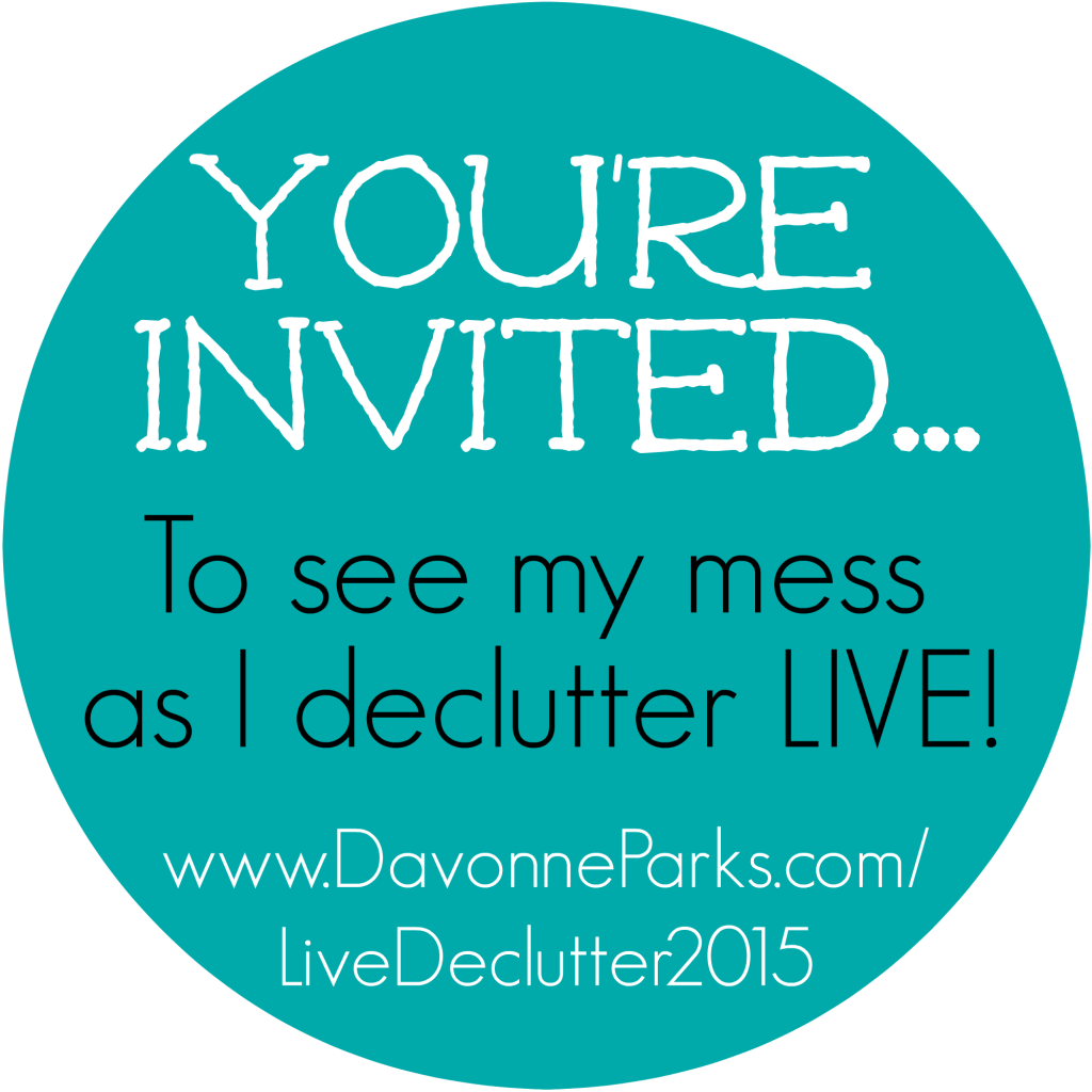 You're invited to see my mess as I declutter LIVE on my blog! The good, bad, and embarrassingly messy are all shared to help inspire you to organize your own home!