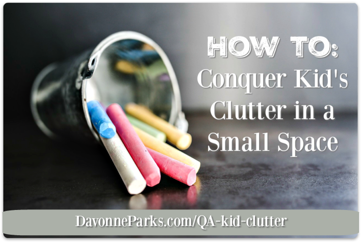 Q&A: Conquering Kid's Clutter in a Small Space