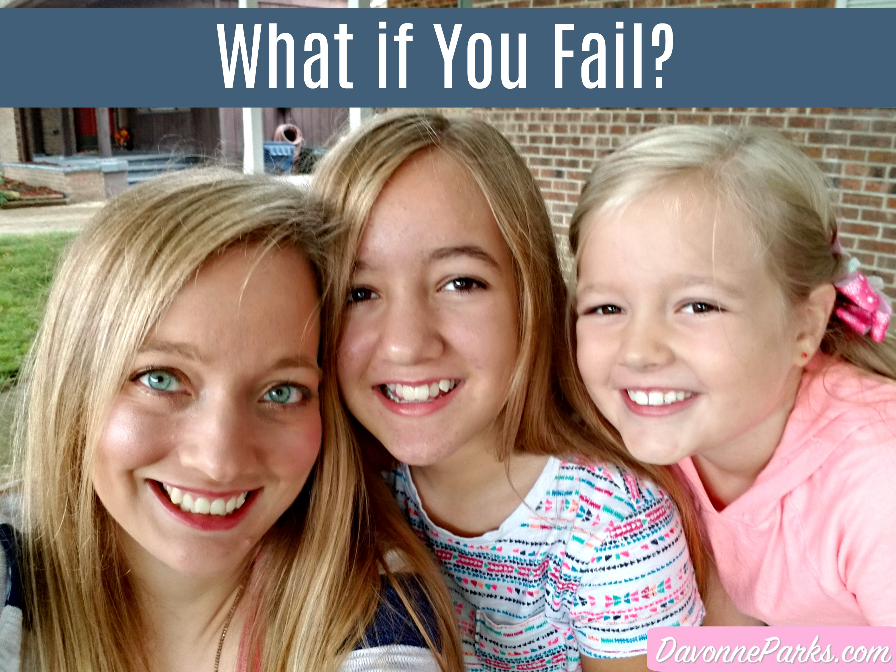 What if You Fail?