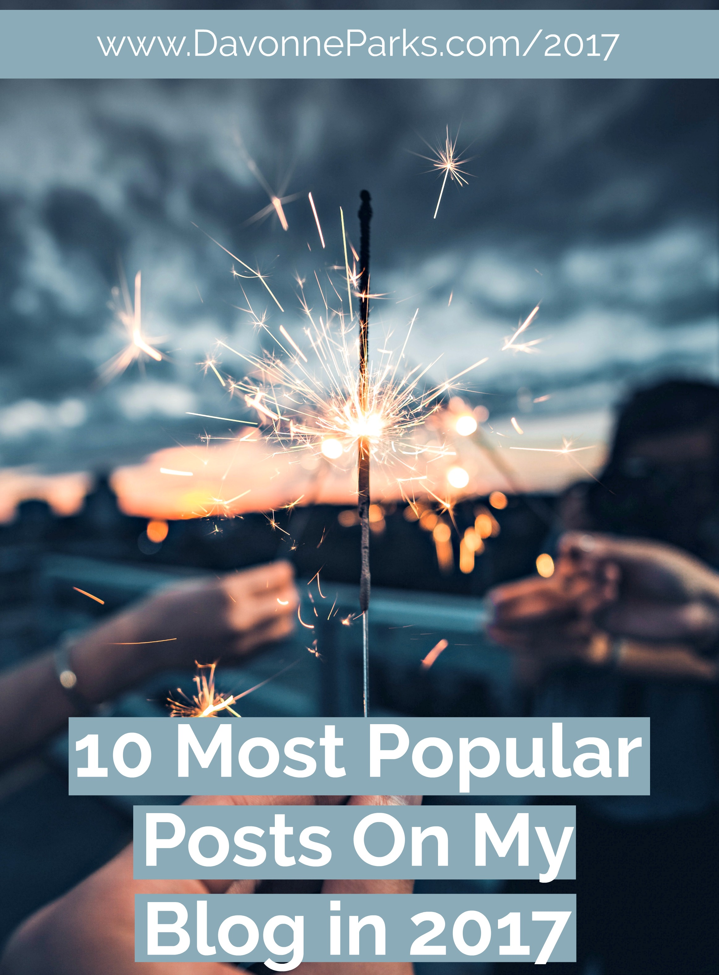 Top Ten Most Popular Posts on My Blog in 2017!