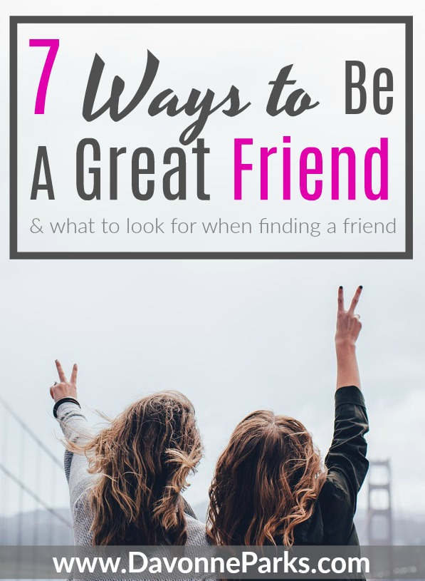 7 Ways to Be An Awesome Friend
