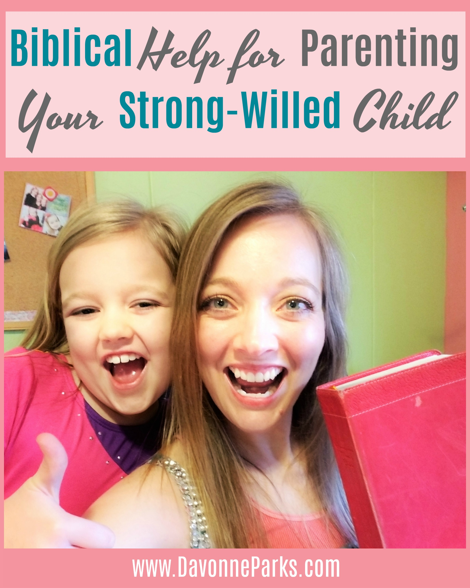 Moms of Strong-Willed Kids, Take Heart!