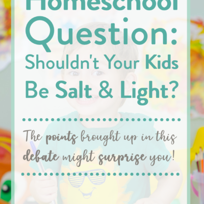 Shouldn't Our Kids Be Salt & Light?