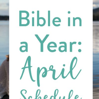 April's Bible Reading Schedule