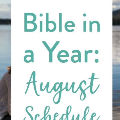 August's Bible Reading Schedule