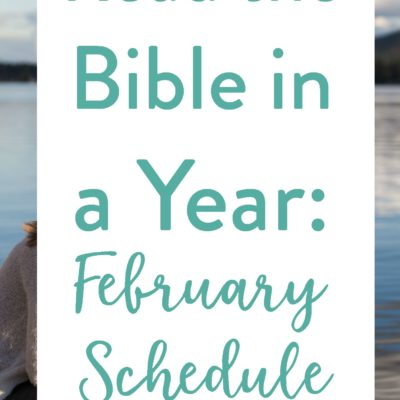 February's Bible Reading Schedule