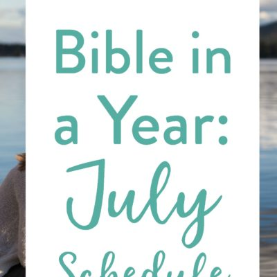 July's Bible Reading Schedule