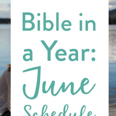 June's Bible Reading Schedule