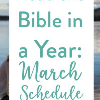 March's Bible Reading Schedule